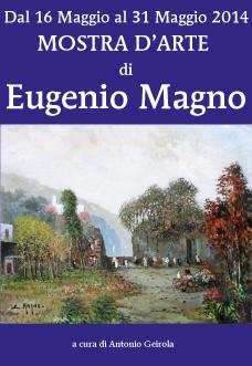 """Eugenio Magno –  """"Paesaggio tra realtà e immaginazione"""""""